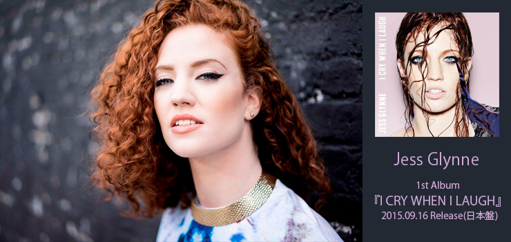 Jess Glynne - 1st Album『I CRY WHEN I LAUGH』Release