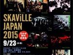 SKAViLLE JAPAN'15 – 2015年9月23日(水祝) at 日比谷野外大音楽堂