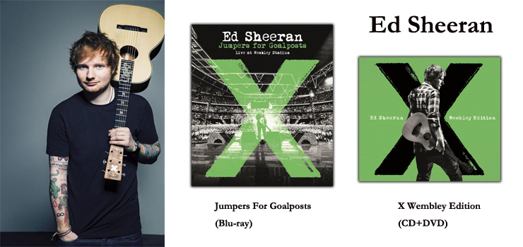 Ed Sheeran - LIVEフィルム『X Wembley Edition(CD+DVD)』『Jumpers For Goalposts(Blu-ray)』Release