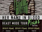 HER NAME IN BLOOD – リリース・ツアーの各公演ゲストアクトが決定!