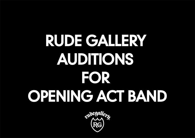 RUDE GALLERYが都内で開催するイベントのオープニングアクトを募集!!!