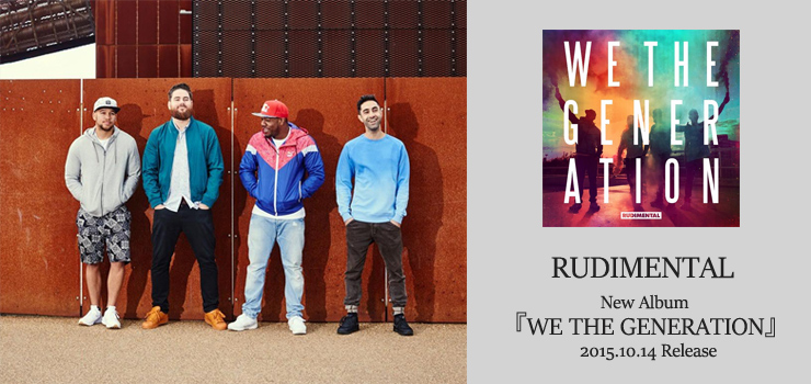 RUDIMENTAL - New Album『WE THE GENERATION』Release