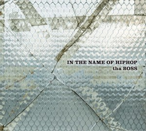 tha BOSS [THA BLUE HERB] 『IN THE NAME OF HIPHOP』