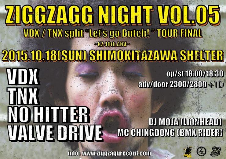 """VDX / TNX split album """"Let's go Dutch!"""" tour FINAL!- 〜KZ40th ANV!〜 【ZIGGZAGG NIGHT vol.05】2015.10.18(sun) at 下北沢SHELTER"""