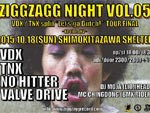 "VDX / TNX split album ""Let's go Dutch!"" tour FINAL!- 〜KZ40th ANV!〜 【ZIGGZAGG NIGHT vol.05】2015.10.18(sun) at 下北沢SHELTER"