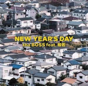 tha BOSS [THA BLUE HERB] x 般若『NEW YEAR'S DAY』