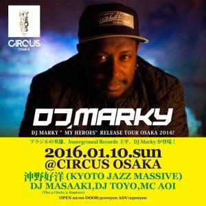 DJ MARKY (Innerground) from Brazil 来日公演 2016.01.10(sun) at 大阪CIRCUIS