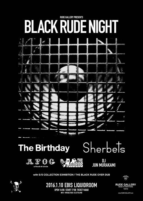 ~ RUDE GALLERY 15th Anniversary Party~ BLACK RUDE NIGHT VOL.3 - 2016.01.10(sun) at 恵比寿LIQUIDROOM