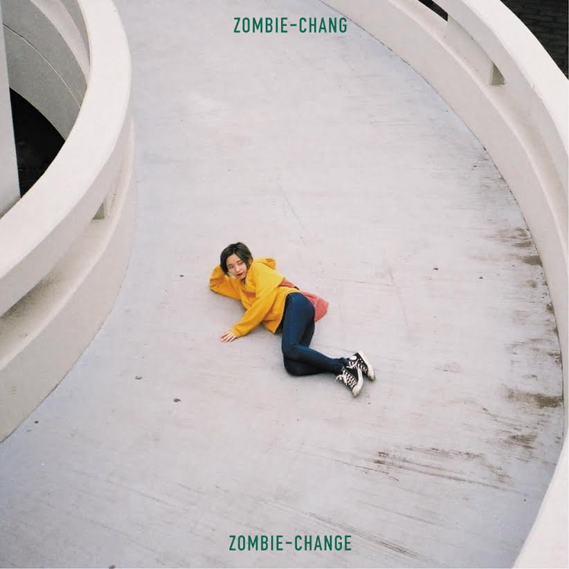 ZOMBIE-CHANG - New Album『ZOMBIE-CHANGE』Release