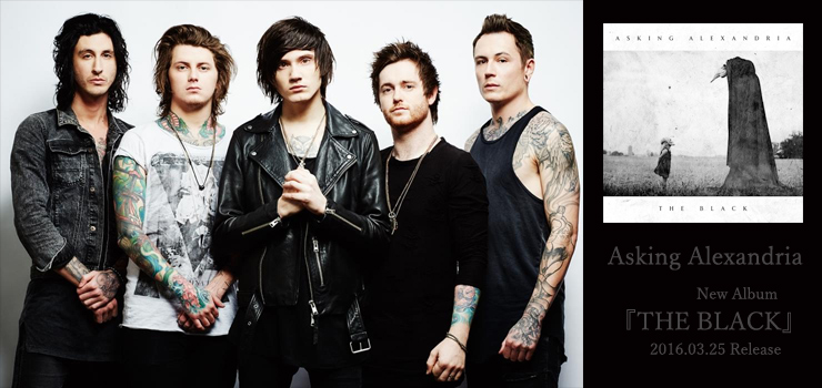 Asking Alexandria - New Album 『THE BLACK』 Release