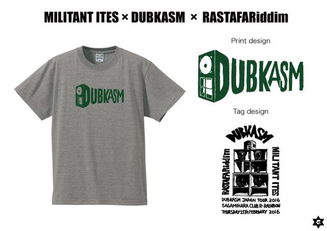 MILITANT ITES × DUBKASM × RASTAFARiddim DUBKASM Official T-Shirt !!
