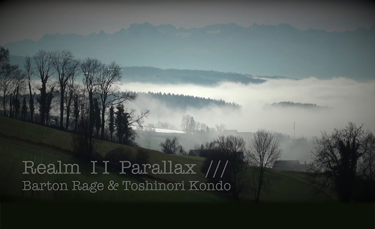 Barton Rage presents 配信限定アルバム 『Realm II PARALLAX』 featuring Toshinori Kondo リリース。