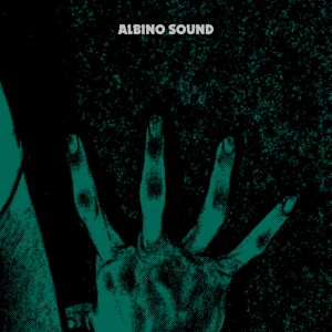 Albino Sound - デジタルEP 『From The Underwear』 Release