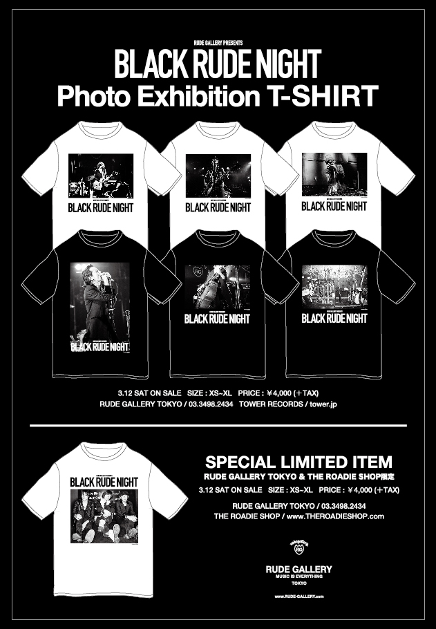 BLACK RUDE NIGHT Photo Exhibition T-shirts