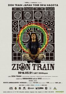 "ZION TRAIN LIVE IN JAPAN TOUR 20162016.5.21(SAT) NAGOYA ""Office Groovy & RADIX Presents OPEN/START. 22:00"