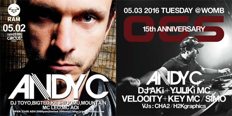 ANDY C - Japan Tour 2016.05.02(mon) at CIRCUS OSAKA/05.03(tue) at WOMB