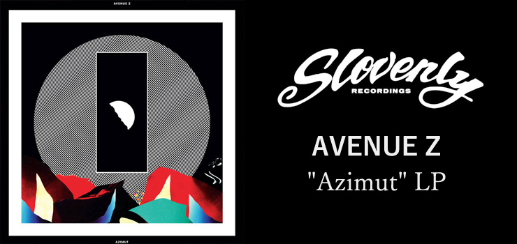AVENUE Z - New LP 『Azimut』 Release