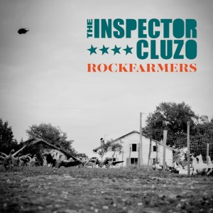 The Inspector Cluzo - New Album 『ROCKFARMERS』 Release