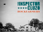 The Inspector Cluzo - New Album 『ROCKFARMERS』 Release/JAPAN TOUR 2016決定!5/12 (Thu) Shibuya CLUB QUATTRO、5/14 (Sat) 東心斎橋 LIVE HOUSE soma / A-FILES オルタナティヴ ストリートカルチャー ウェブマガジン