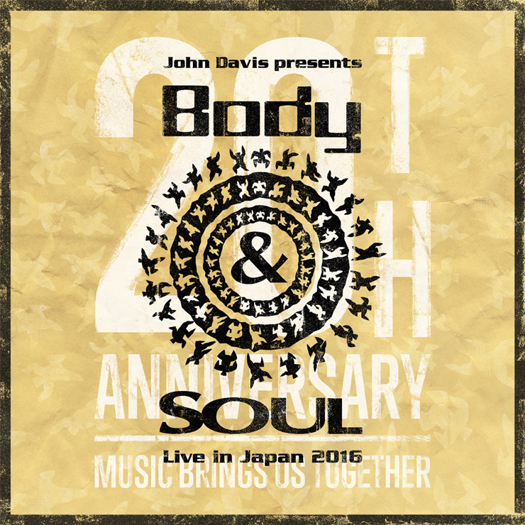 John Davis presents Body&SOUL Live in Japan 2016.06.12 at 晴海客船ターミナル特設会場