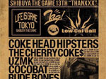 "SHIBUYA THE GAME 13TH ""THANXXX"" ☆ LIFE IS GAME × Low-Cal-Ball ☆ 2016/05/07(SAT) at SHIBUYA THE GAME / A-FILES オルタナティヴ ストリートカルチャー ウェブマガジン"