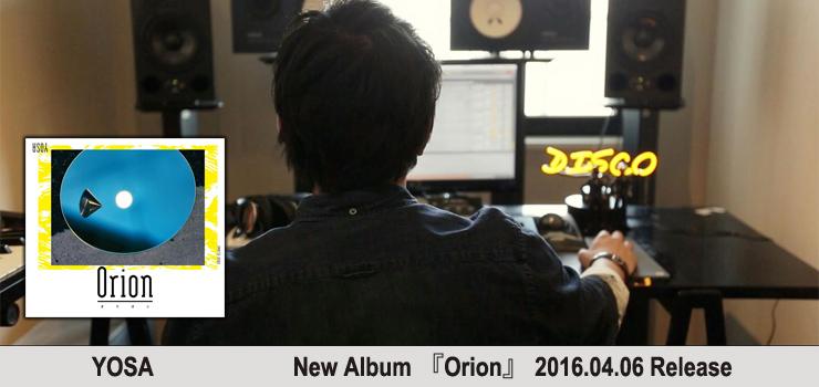 YOSA - New Album 『Orion』 Release