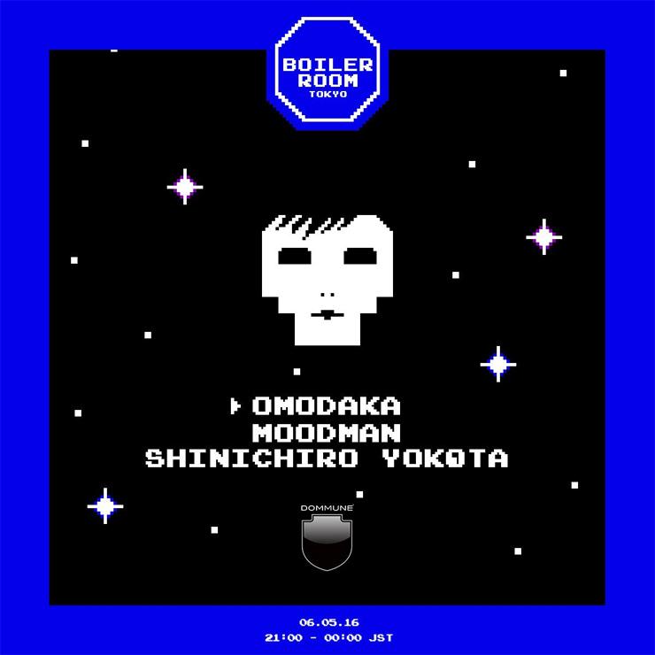 BOILER ROOM Tokyo 2016.05.06(Fri) at CIRCUS TOKYO
