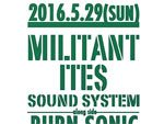 Militant Ites Sound System 2016.05.29(sun) at 相模原CLUB R -Rainbow