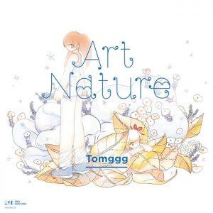 Tomggg - New Album 『Art Nature』 Release