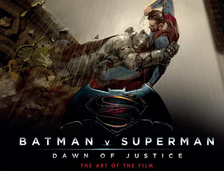 『バットマン vs スーパーマン ジャスティスの誕生 The Art of the Film』