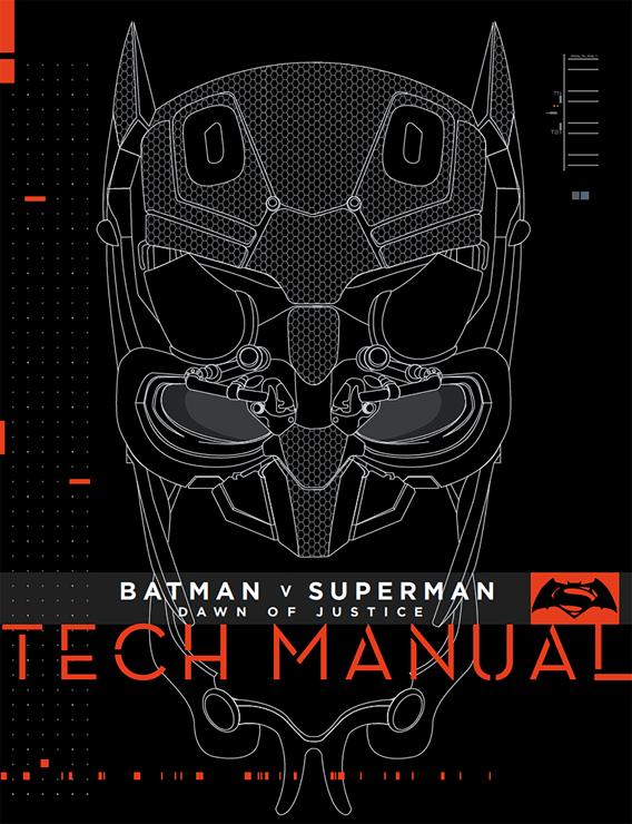 『バットマン vs スーパーマン ジャスティスの誕生 Tech Manual』
