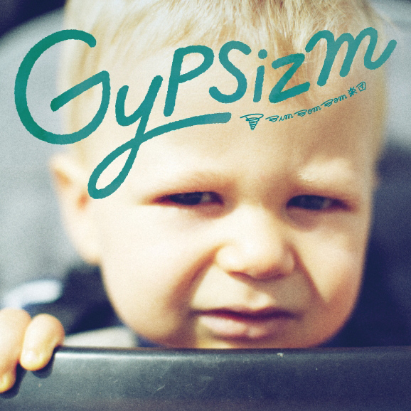 A Files オルタナティヴ ストリートカルチャー: BimBomBam楽団 – New Album 『GYPSIZM』 Release