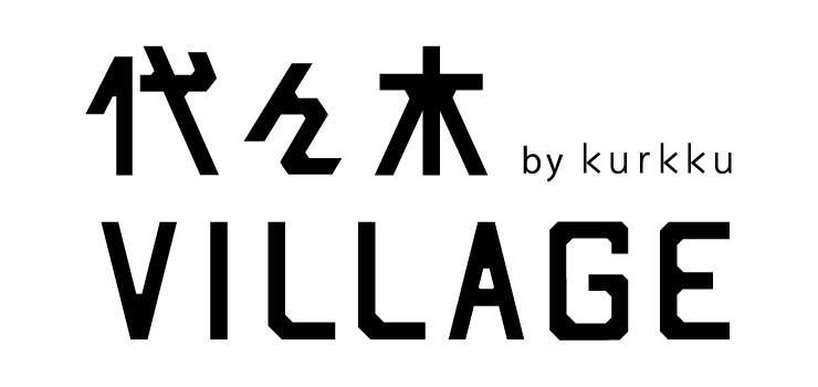代々木VILLAGE by kurkku