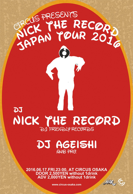 Nick The Record 7hours sunrise session 2016.06.11(Sat) at Curry diner OPPA-LA/CIRCUS Presents Nick The Record 06.17(Fri) at CIRCUS OSAKA