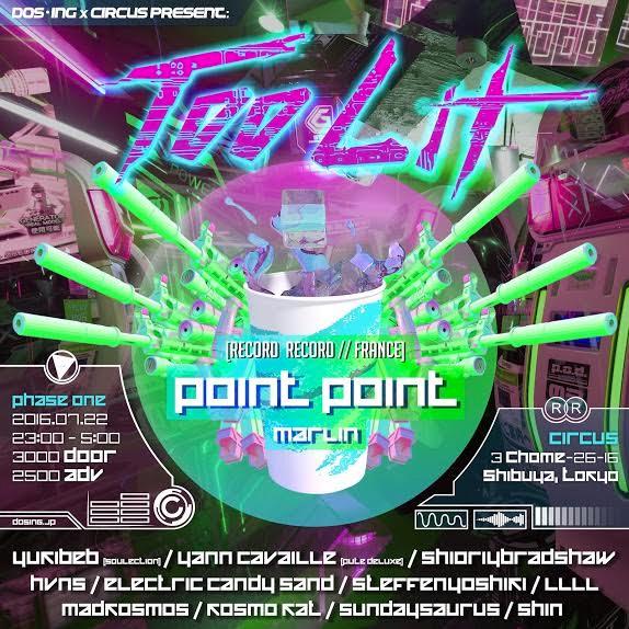 Point Point 来日公演 2016.07.22(fri) at CRCUS TOKYO