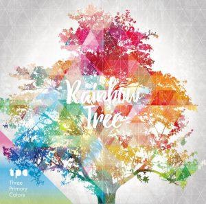 Three Primary Colors - New Album 『Rainbow Tree』 Release