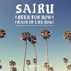 SAIRU - 7インチレコード『BEER FOR NOW』 Release