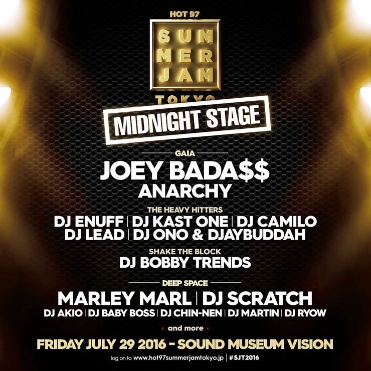 『HOT 97 SUMMER JAM - MIDNIGHT STAGE –』 2016年7月29日(金)at 渋谷SOUND MUSEUM VISION