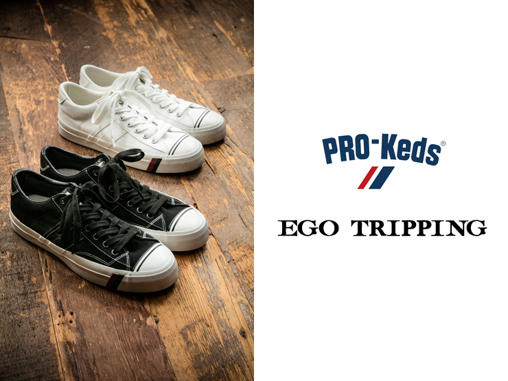 PRO-Keds×EGO TRIPPING / ROYAL #1 70's low