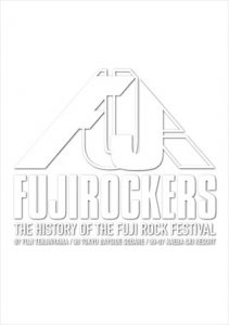 『FUJIROCKERS -フジロッカーズ』 -THE HISTORY OF THE FUJI ROCK FESTIVAL-【前編】(7/22(金)25:35頃~上映)【後編】(7/23(土)25:25頃~上映)
