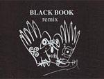 Popy Oil x Killer-Bong コラージュアートブック『BLACK BOOK remix』2016年08月17日発売。 / A-FILES オルタナティヴ ストリートカルチャー ウェブマガジン