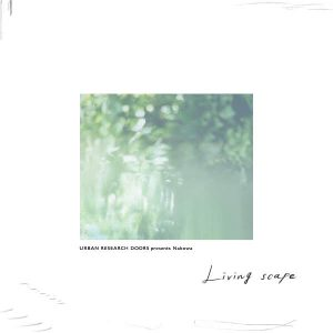 Nabowa - New Album 『Living scape』 Release