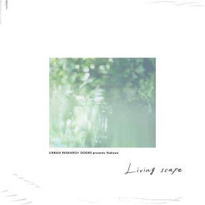 Nabowa - New Album 『Living scape』 Release