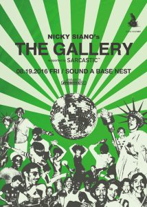Nicky Siano来日振替公演 / The Gallery supported by Sarcastic 【宇都宮公演】2016.8.19 (Fri) at SOUND A BASE NEST 【東京公演】8.20 (Sat) at Contact Tokyo