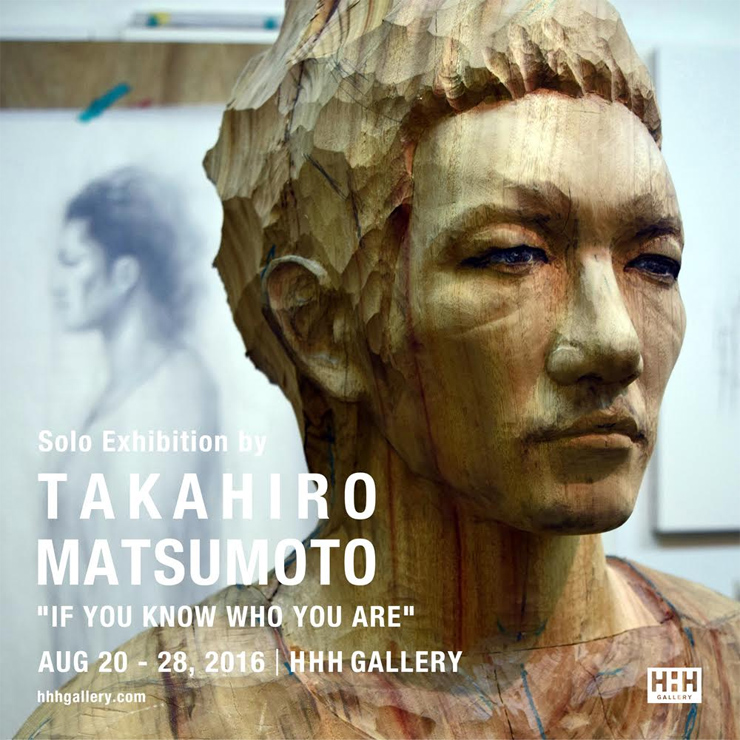 IF YOU KNOW WHO YOU ARE Takahiro Matsumoto solo exhibition 2016.08.20(sat)~28(sun)まで土日のみ開廊 at HHH gallery