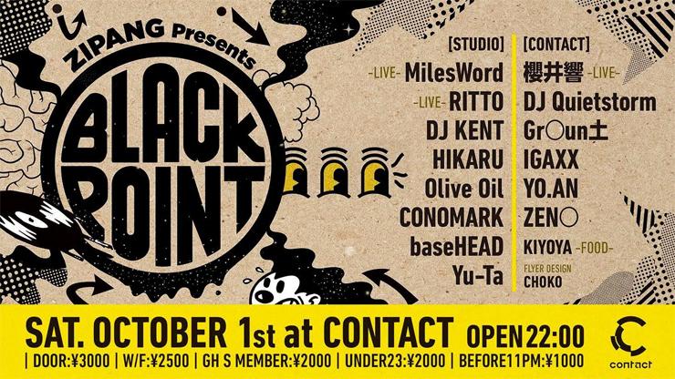 ZIPANG Presents - BLACK POINT 2016.10.01(sat) at Contact Tokyo