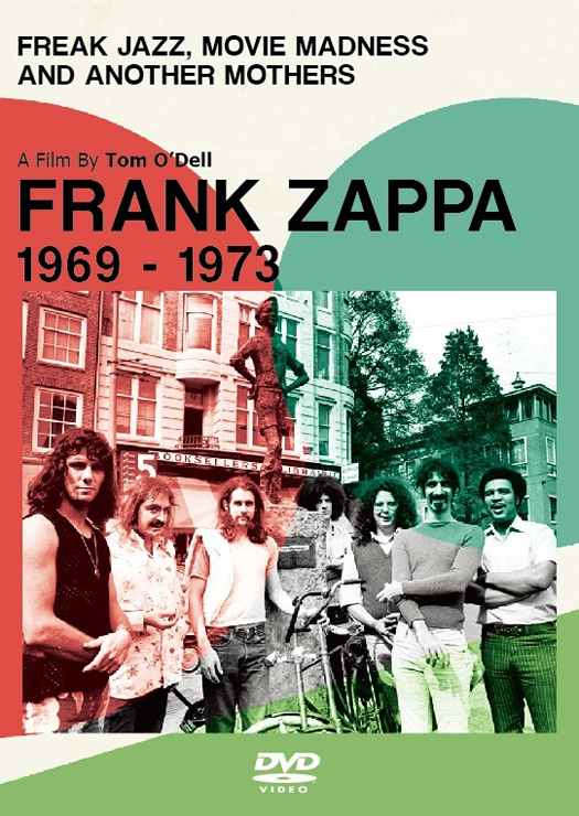 Frank Zappa - ドキュメンタリーDVD『フランク・ザッパの軌跡 1969 - 1973』Release