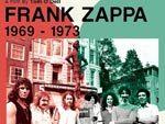 Frank Zappa – ドキュメンタリーDVD『フランク・ザッパの軌跡 1969 – 1973』Release