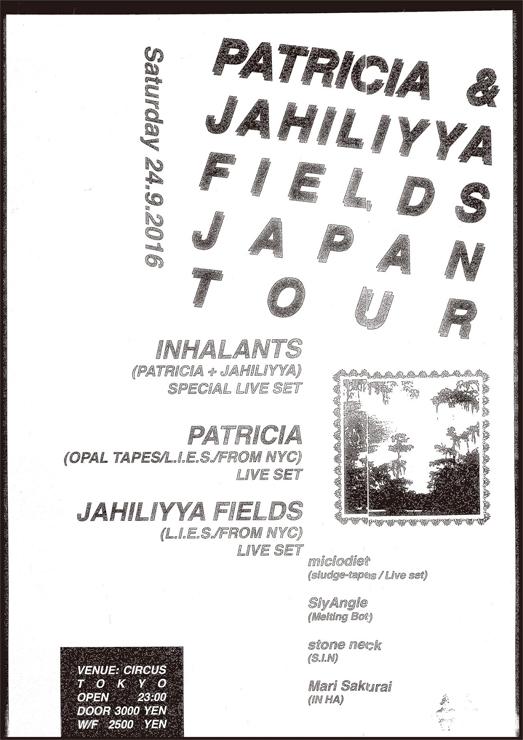 Patricia & Jahiliyya Fields Japan Tour 2016.09.24(SAT) at CIRCUS Tokyo