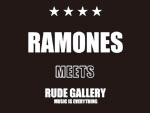 RAMONES 40th アニヴァーサリー RAMONES x RUDE GALLERY コラボレーションアイテムをリリース。 / A-FILES オルタナティヴ ストリートカルチャー ウェブマガジン
